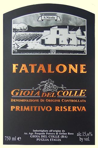 Fatalone Primitivo Riserva, Gioia Del Colle