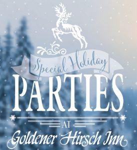 Goldener hirsch holiday parties